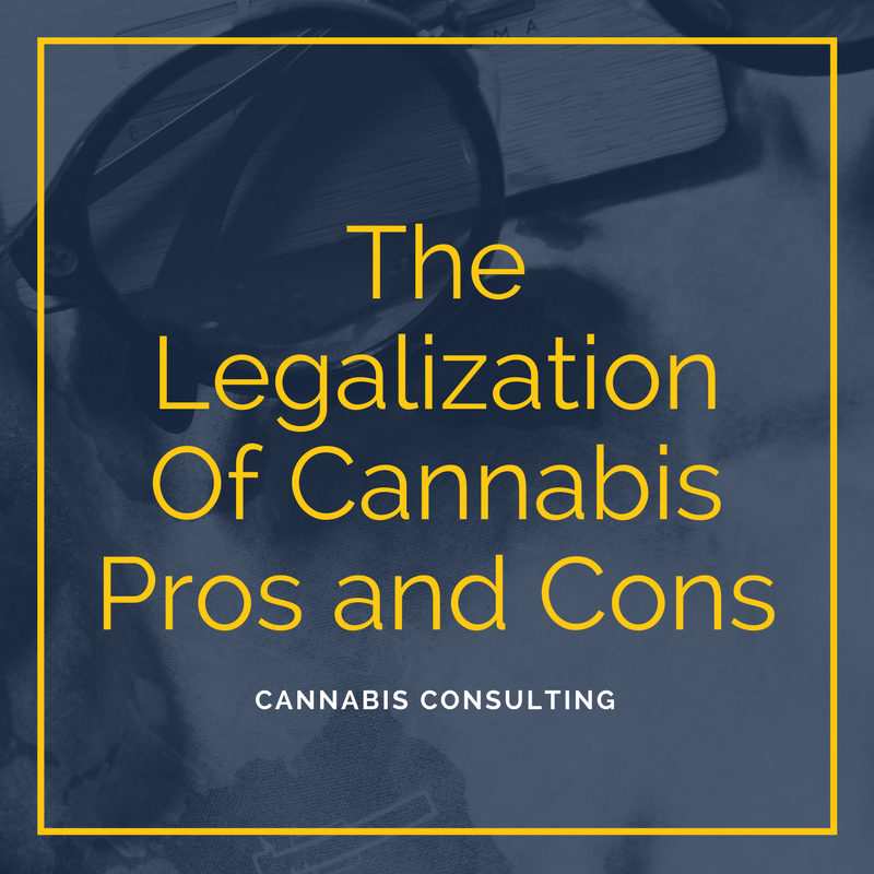 The Legalization Of Cannabis Pros and Cons