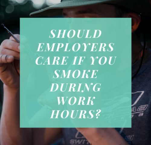 Should employers care if if you consume cannabis at work