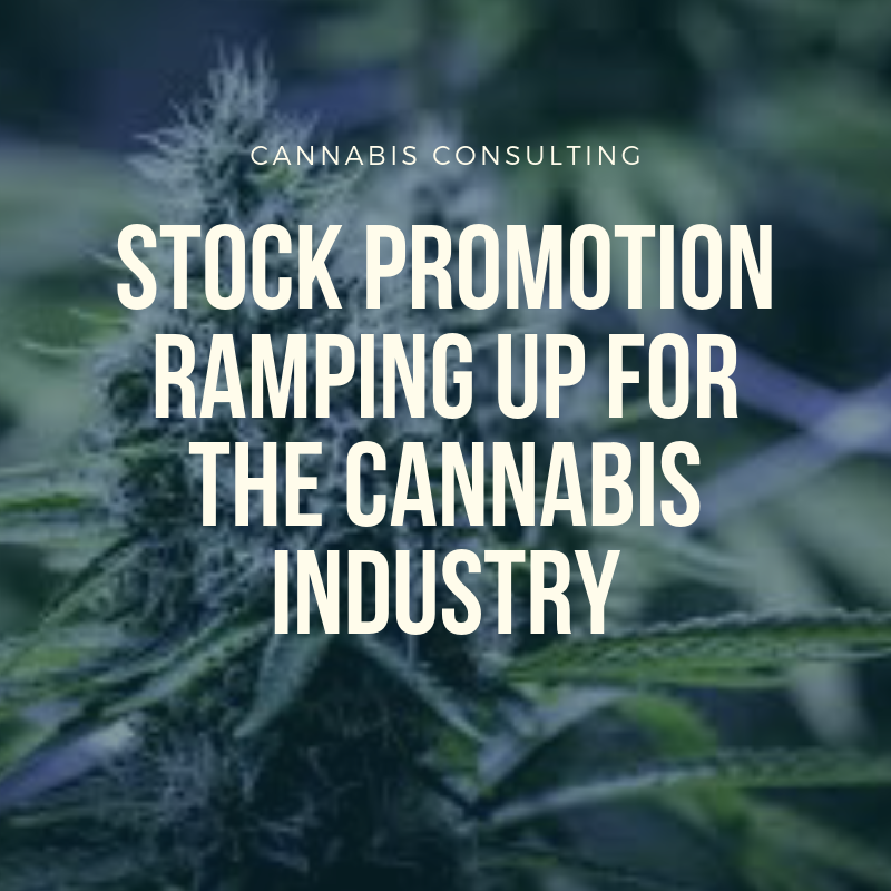 Stock Promotion Ramping Up For The Cannabis Industry